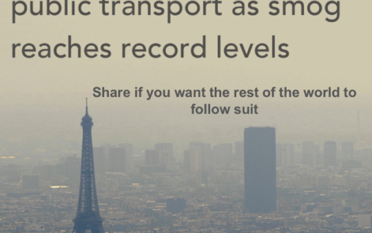 Paris bans cars, offers Free public transport when smog reaches record levels