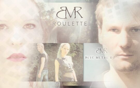 Blue Metal Rose brings More indie-pop to You with Roulette