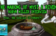 The Making of Myst and Riven at The Retro Hour