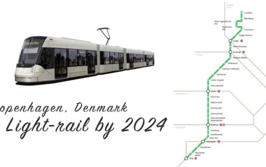 Copenhagen Light Rail line Plans Revealed! Will be Ready by the end of 2024