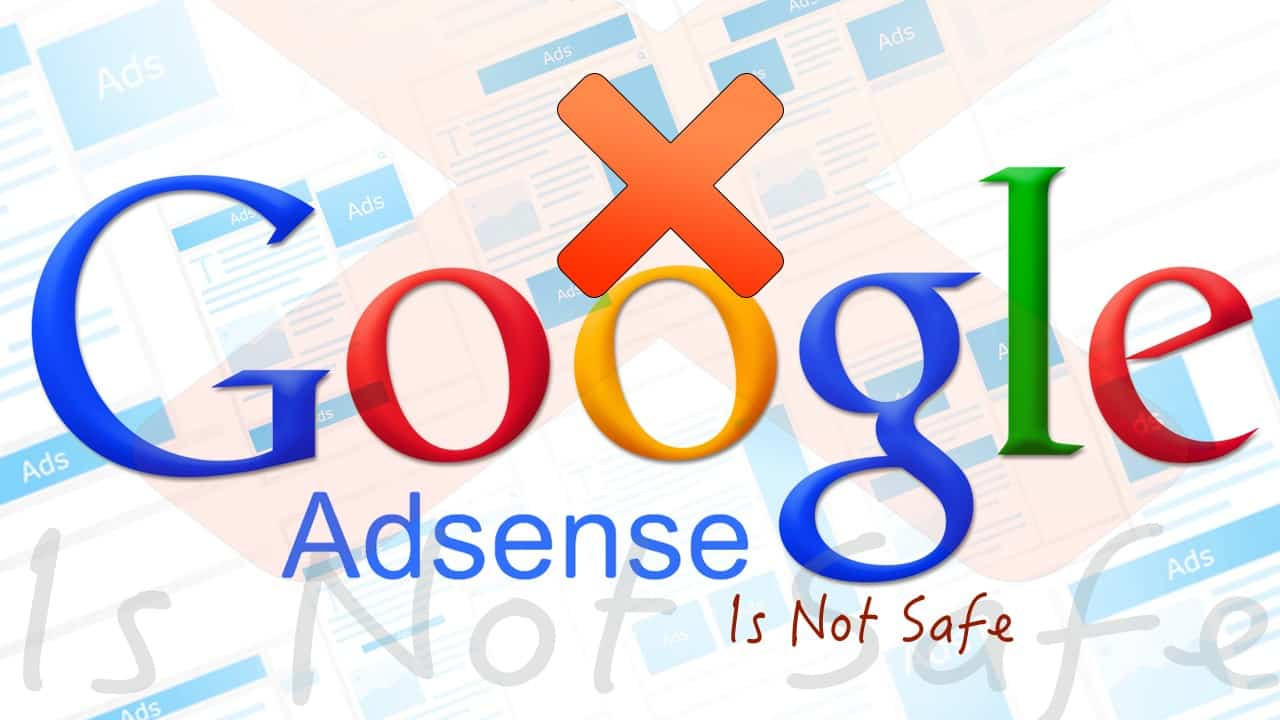 google adsense is not safe