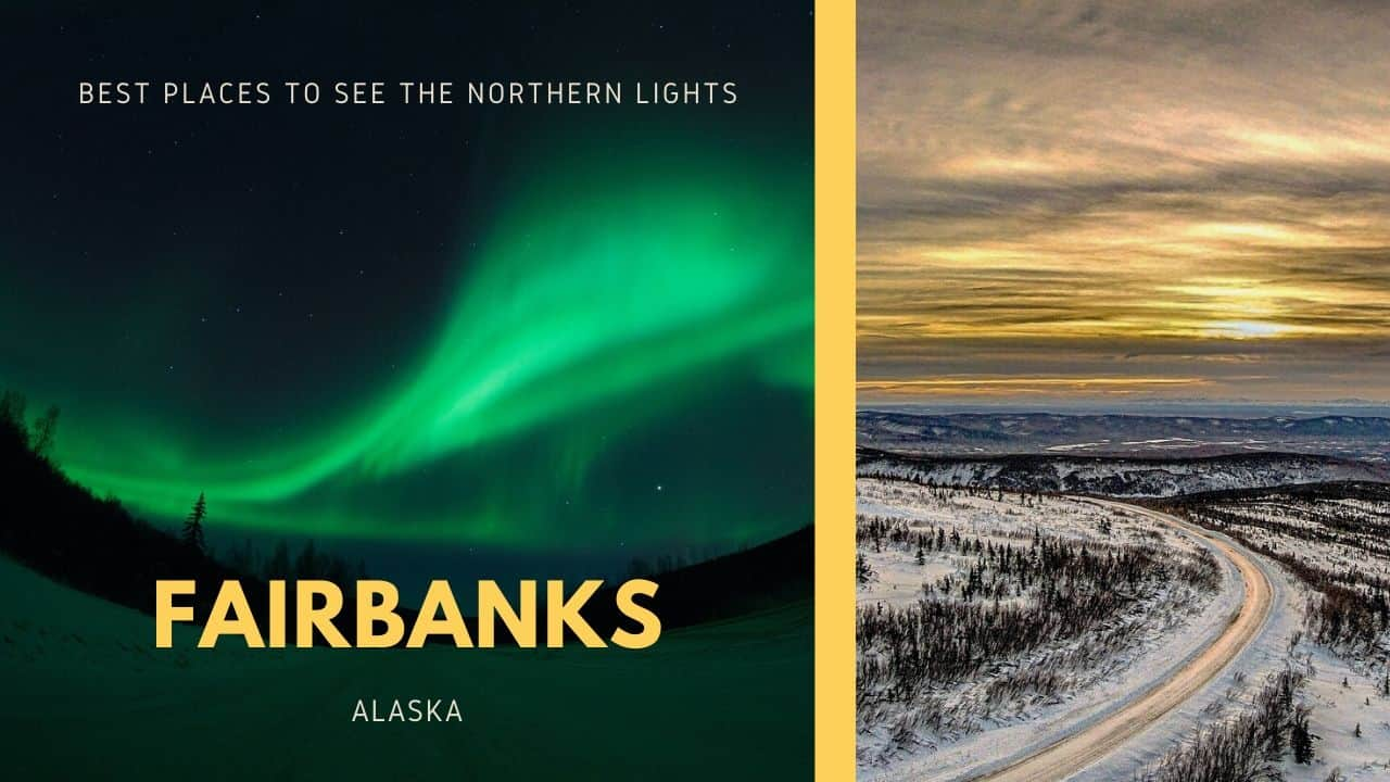 best places to see the northern lights, fairbanks