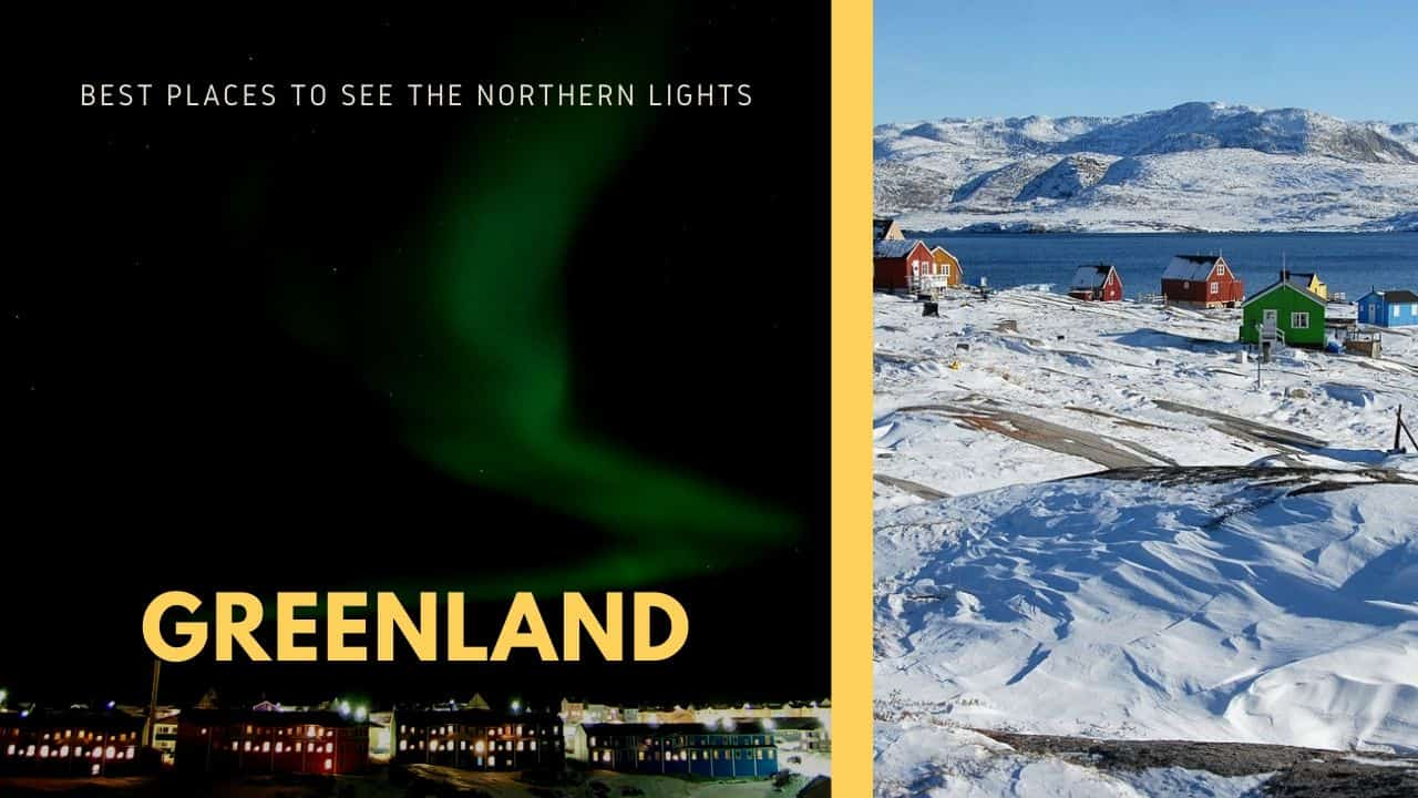 best places to see the northern lights, greenland