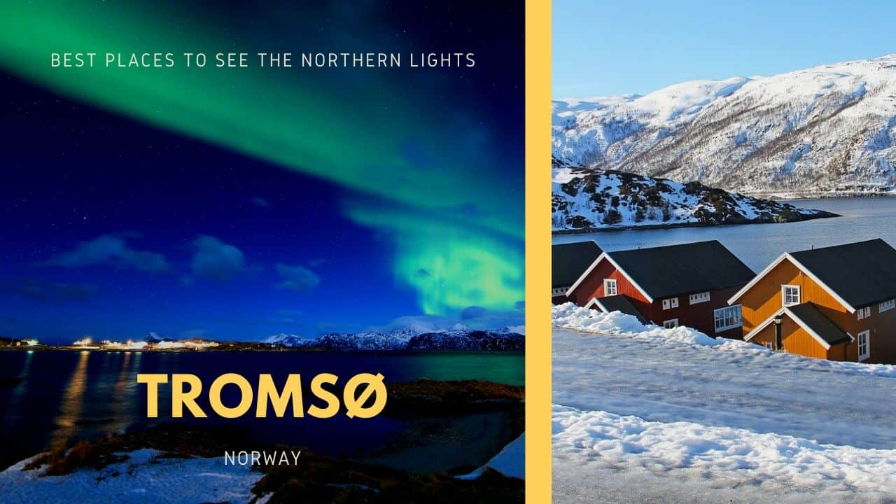 best places to see the northern lights, tromso