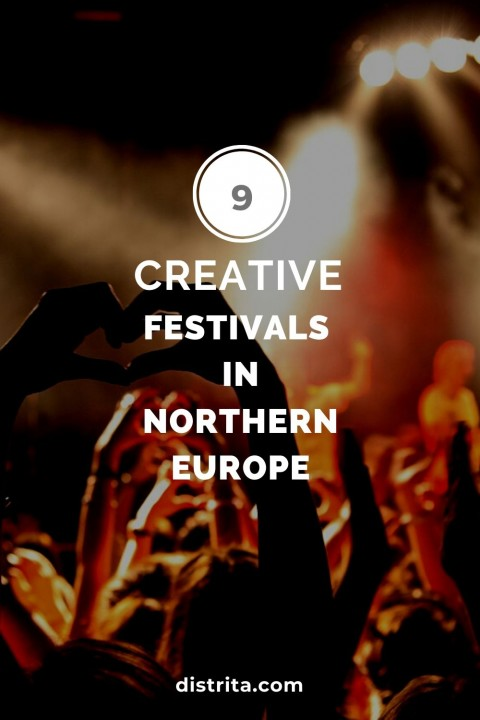most creative festivals in Northern Europe