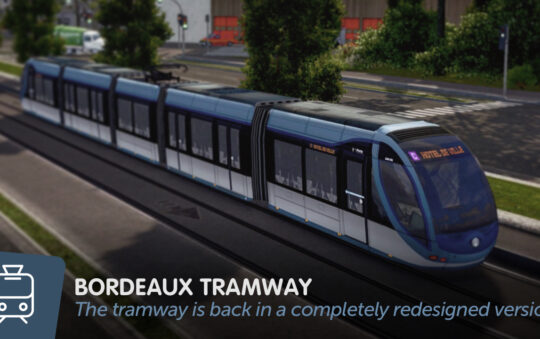 Get some really nice Bordeaux Light Rail Trams for Cities Skylines