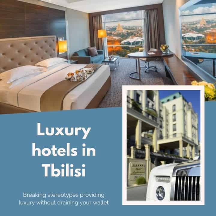 Luxury hotels in Tbilisi (guide)