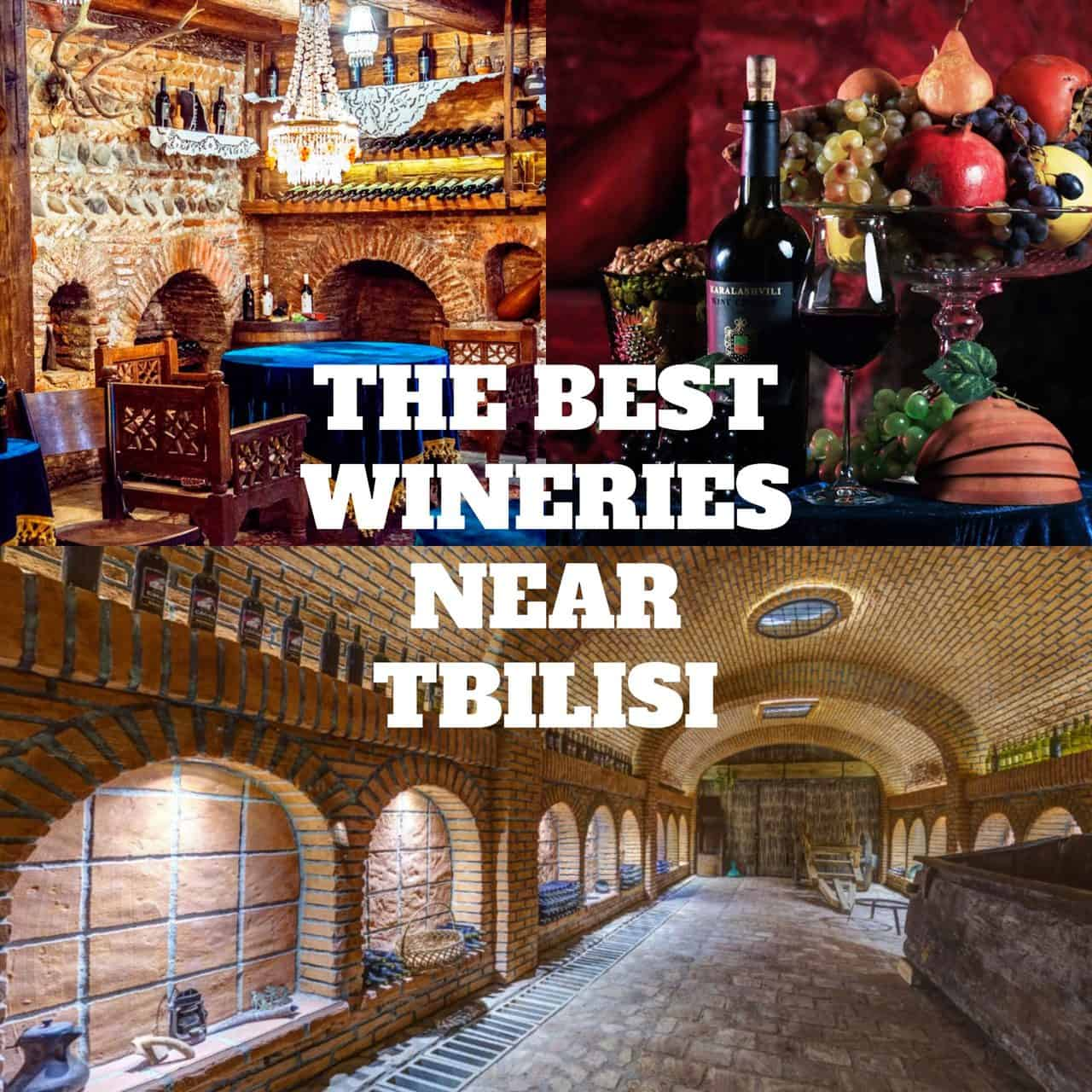The 4 Best Wineries Near Tbilisi