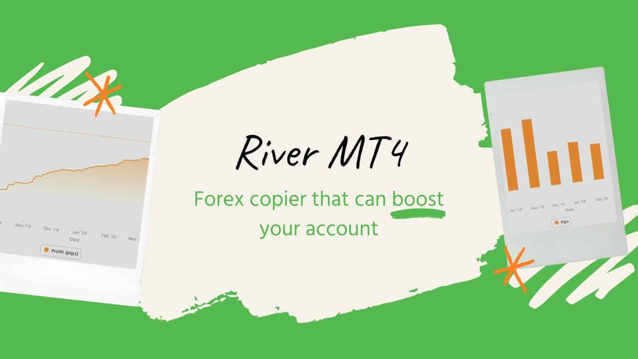 River MT4 |Account boost of impressive $6000 in 6 months