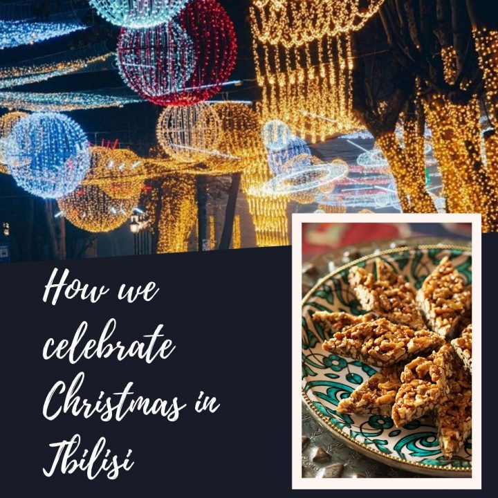 how we celebrate christmas in tbilisi georgia