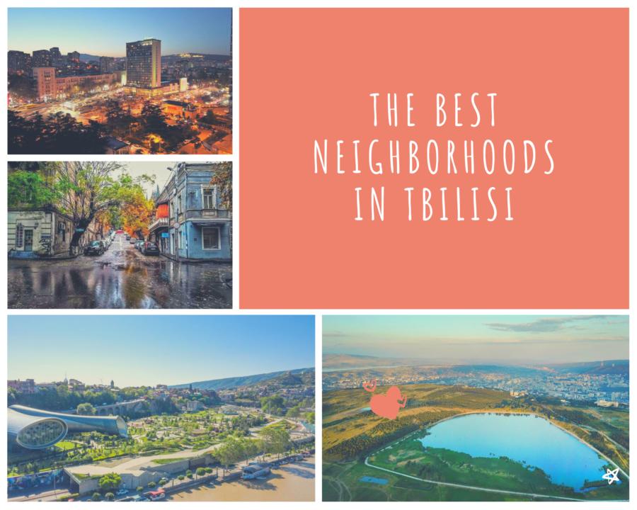 the best neighborhoods in Tbilisi
