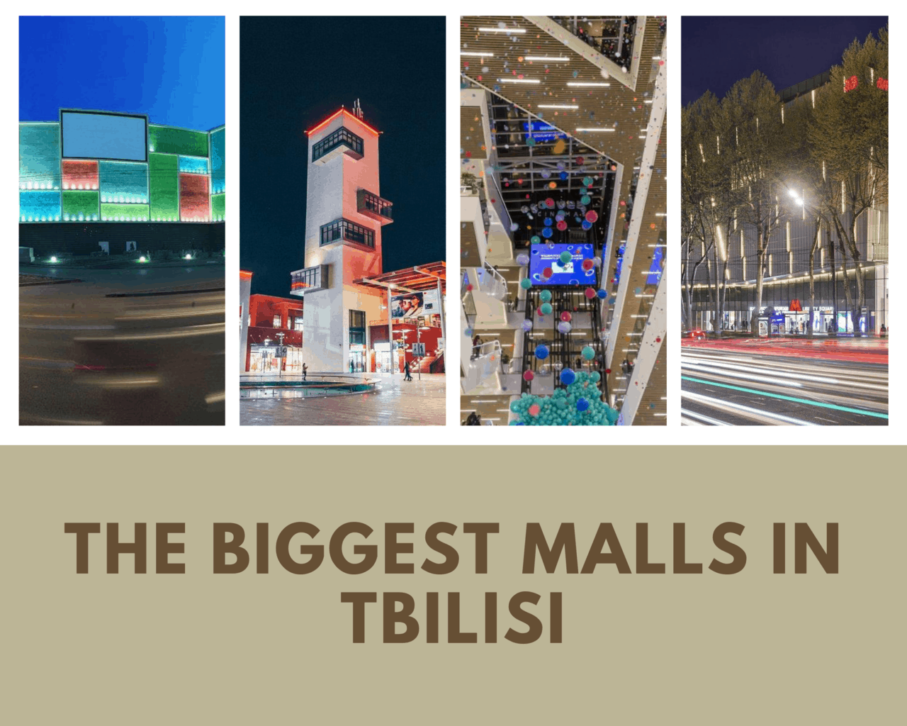 The BIGGEST Malls in Tbilisi   4 Places To Visit For Exciting Shopping