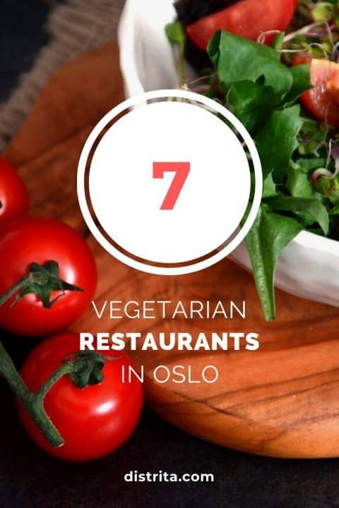 7 best vegetarian restaurants in Oslo